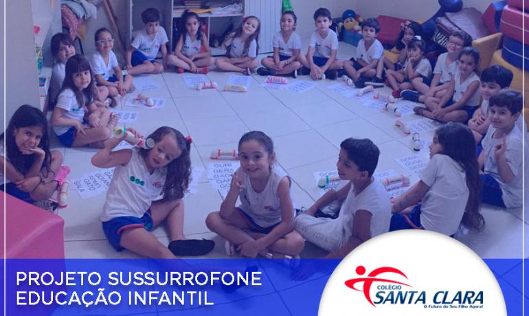 Projeto Sussurrofone – Educação Infantil